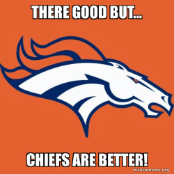Chiefs are better