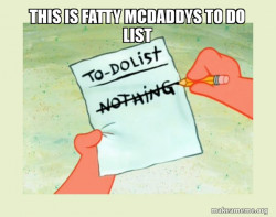 To Do List - nothing farting