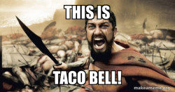 The 300 tacos