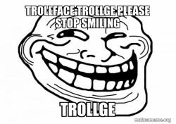 Trollface or trollge?