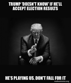 Trump won't accept election results