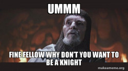 You Chose Poorly - Grail Knight