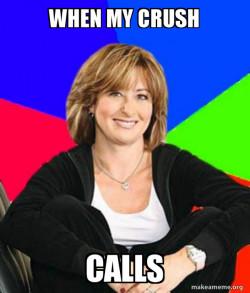 When my crush call