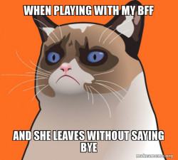 Meh when Bff does....