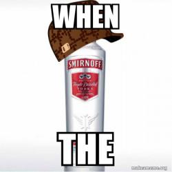 Scumbag Alcohol