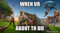 When ur about to die