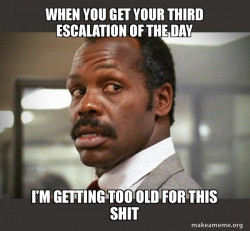 Getting Too Old for This Shit