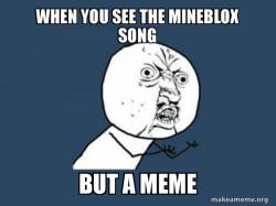 mineblox song