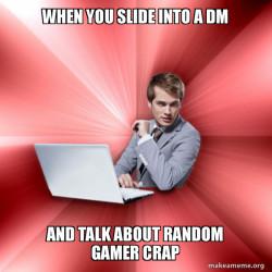 slide into the dm - suave it guy