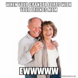 FLIRTY GRANDPA