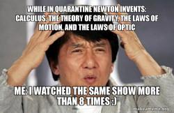 Me vs Sir Issac Newton