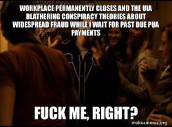 Fuck me right. Alternative Seth from Superbad meme