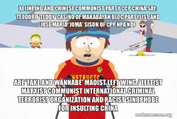 Teodoro 'Teddy' Casiño of Makabayan Bloc Partylist and Jose Maria 'Joma' Sison of CPP NPA NDF are 'FAKE AND WANNABE' Maoist Left Wing / Leftist Marxist Communist International Criminal Terrorist Organization and Racist Sinophobe for Insulting China