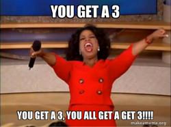You get a 3!