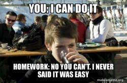 Homework lied to us