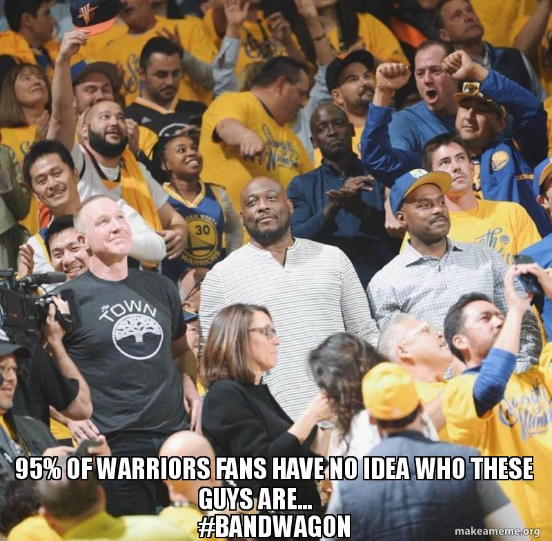 95 Of Warriors Fans Have No Idea Who These Guys Are Bandwagon
