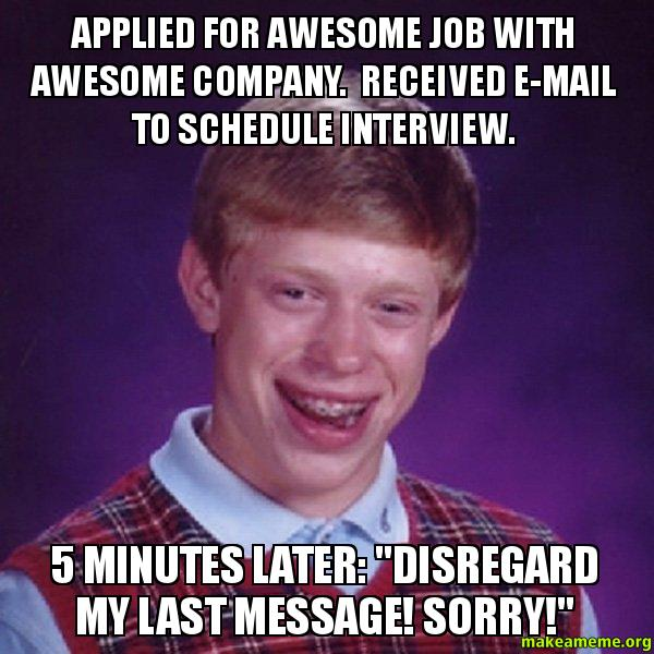 Applied for awesome job with awesome company. Received e ...