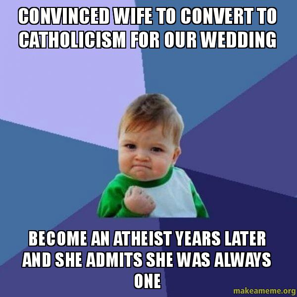 Convinced: Convinced Wife To Convert To Catholicism For Our Wedding