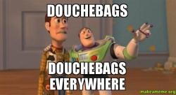 Buzz and woody toy story meme douchebags douchebags everywhere