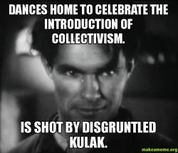 Dances Home To Celebrate The Introduction Of Collectivism Is Shot