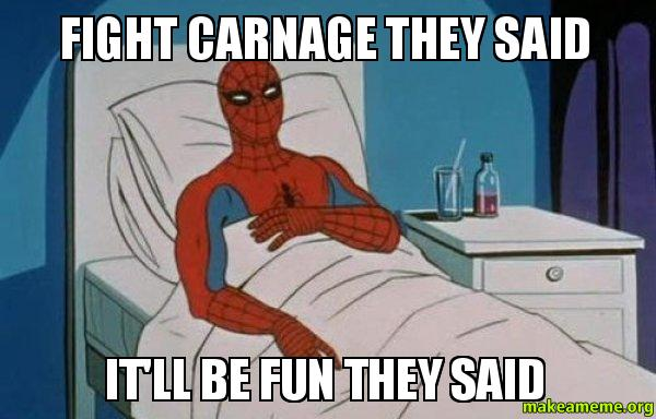 [Image: FIGHT-CARNAGE-THEY.jpg]