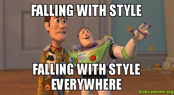 ... with style everywhere - Buzz and Woody (Toy Story) Meme | Make a Meme