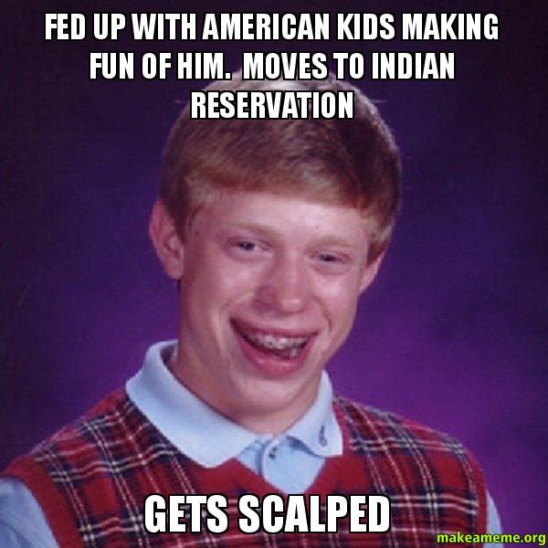 Bad Luck Brian meme