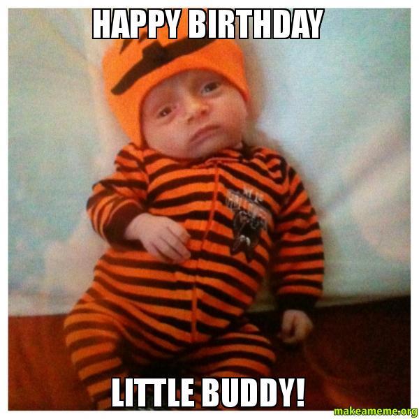 Happy Birthday Little Buddy!