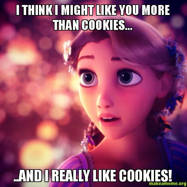I think I zywny7 i think i might like you more than cookies and i really like