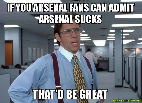 Arsenal Suck 40