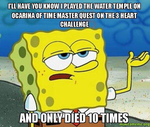 Ill have you 12x38w i'll have you know i played the water temple on ocarina of time
