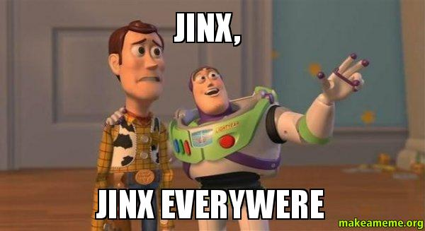 Image result for jinx meme
