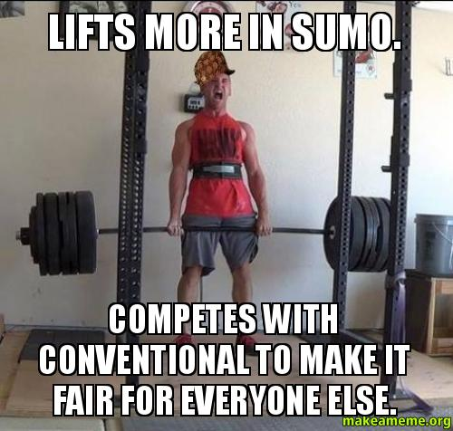 Lifts More In Sumo Competes With Conventional To Make It Fair For