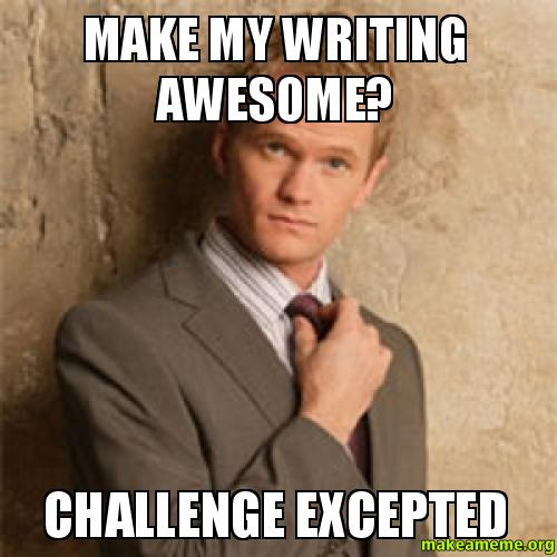 Image result for make my writing awesome?