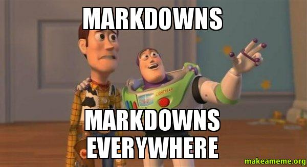 ... Markdowns everywhere - Buzz and Woody (Toy Story) Meme | Make a Meme