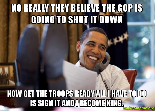 No really they believe the gop is going to shut it down now get the