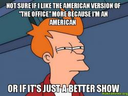 Not sure if i like the american version of the office more because i 39 m an american or if it 39 s - The office american version ...