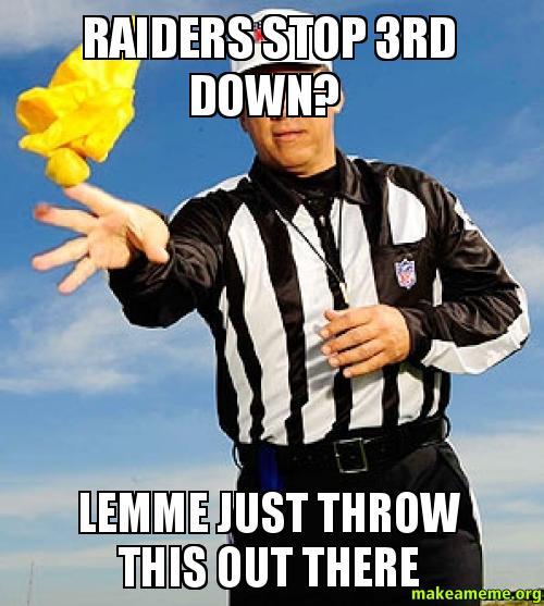 Rspiders Reddit Raiders stop 3rd down?...