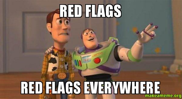 Image result for meme about red flags