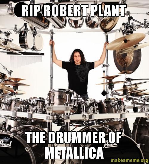 Rip robert plant - Metallica