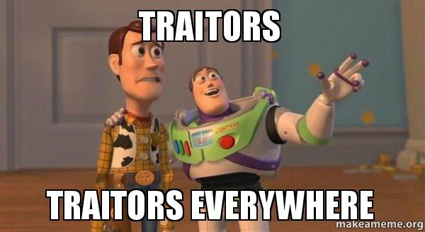 TRAITORS-TRAITORS-EVERYWHERE.jpg
