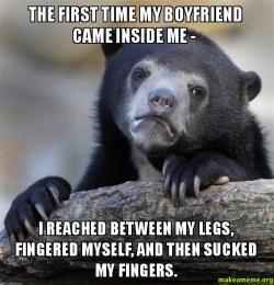 My boyfriend fingered me