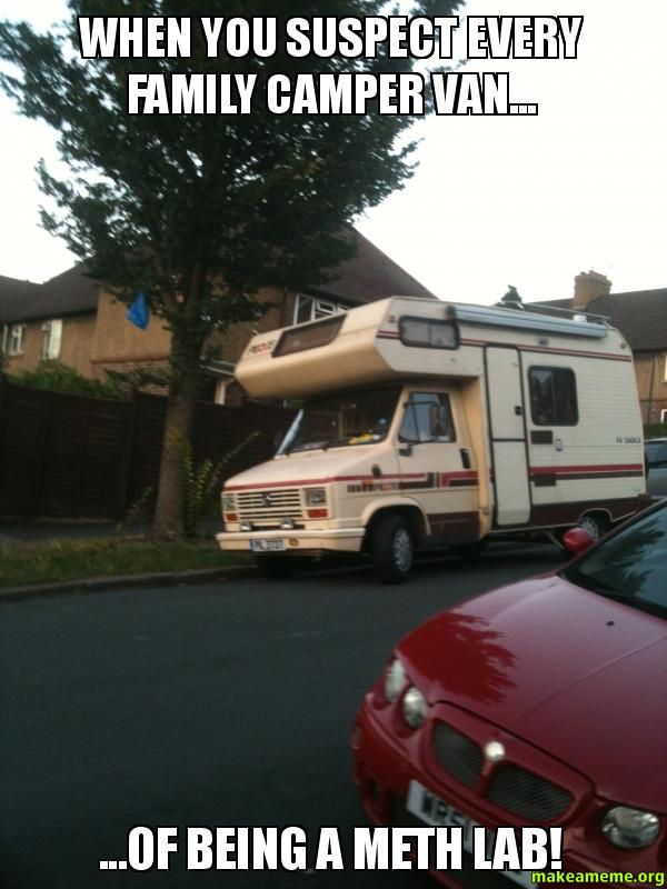 When You Suspect Every Family Camper Van Of Being A