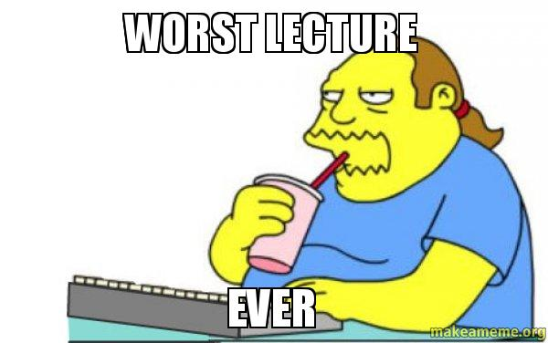 Worst lecture ever make a meme worst apocalypse ever meme thecheapjerseys Gallery