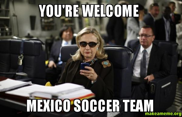 you re welcome mexico soccer team make a meme