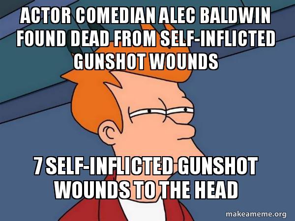 Actor Comedian Alec Baldwin Found Dead from Self-Inflicted ... Alec Baldwin