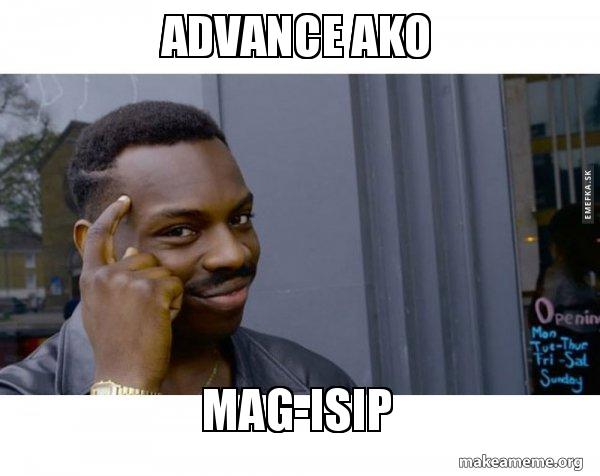 advance ako magisip