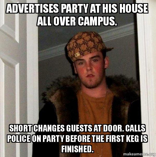 Advertises Party At His House All Over Campus Short