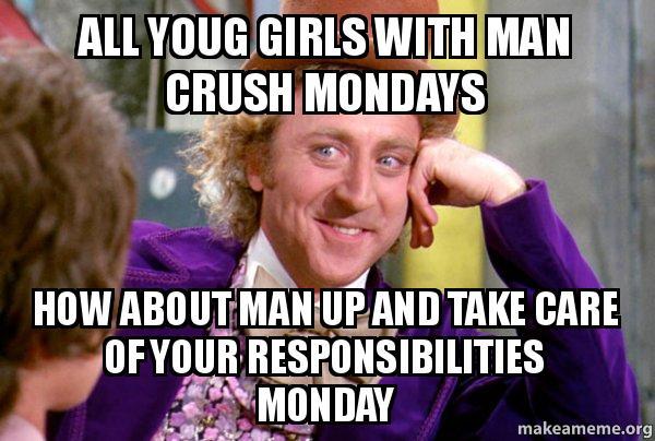 Funny Man Crush Monday Meme : Crush monday captions humor man funny