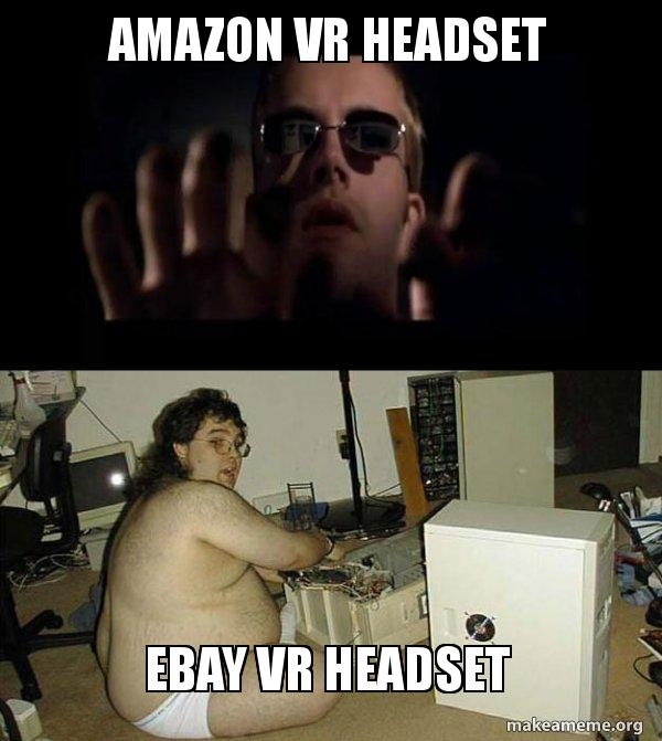 amazon vr headset ebay vr headset hackers meme make a meme